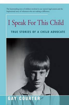 I Speak for This Child by Gay Courter image