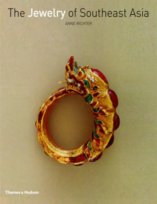 Jewelry of Southeast Asia by Anne Richter