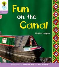 Oxford Reading Tree: Level 1+: Floppy's Phonics Non-Fiction: Fun on the Canal by Monica Hughes image