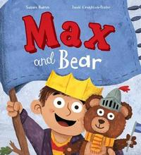 Storytime: Max and Bear by Susan Quinn