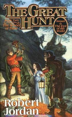 The Great Hunt (Wheel of Time #2) by Robert Jordan