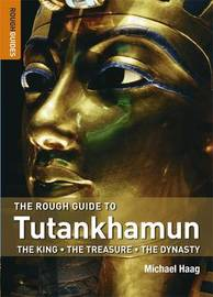 The Rough Guide to Tutankhamun by Michael Haag image