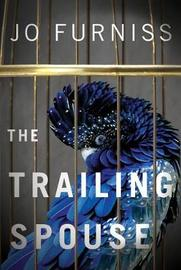 The Trailing Spouse by Jo Furniss image