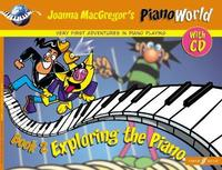 Piano World: Exploring the Piano by Joanne Mcgregor image