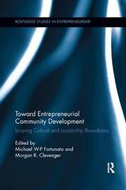 Toward Entrepreneurial Community Development