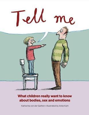 Tell Me by Katharina Von Der Gathen