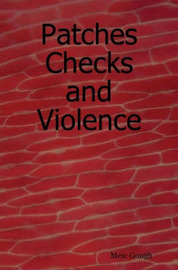 Patches Checks and Violence by Meic Gough image