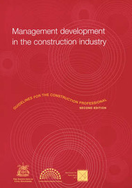 Management Development in the Construction Industry: Guidelines for the Construction Professional