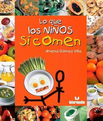Lo Que Los Ninos Si Comen by Jimema Gomez Villa image