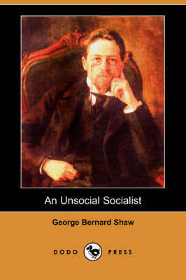 An Unsocial Socialist (Dodo Press) by George Bernard Shaw image