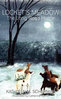 Locket's Meadow by Kathleen M. Schurman