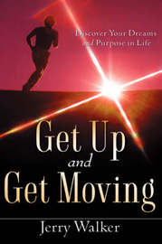 Get Up and Get Moving by Jerry Walker image