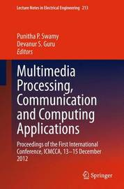 Multimedia Processing, Communication and Computing Applications