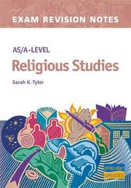AS/A-level Religious Studies Exam Revision Notes by Sarah K Tyler image