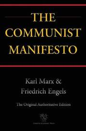 The Communist Manifesto (Chiron Academic Press - The Original Authoritative Edition) by Karl Marx