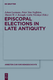 Episcopal Elections in Late Antiquity