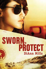 Sworn to Protect by DiAnn Mills image