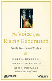 The Voice of the Rising Generation by James E Hughes