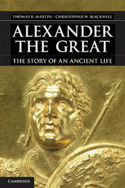 Alexander the Great by Thomas R Martin