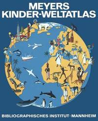 Meyers Kinder-Weltatlas by Erwin Konnecke