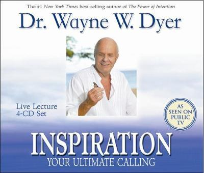 Inspiration: Your Ultimate Calling by Wayne W Dyer image