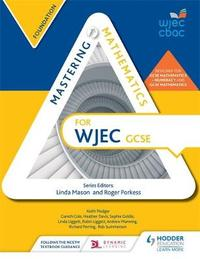 Mastering Mathematics for WJEC GCSE: Foundation by Gareth Cole image