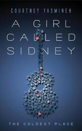 A Girl Called Sidney by Courtney Yasmineh image