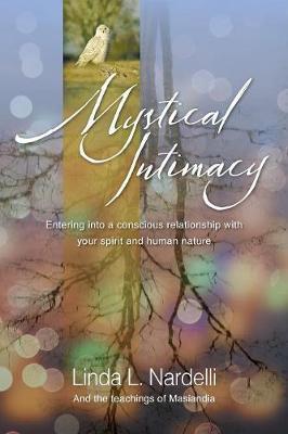 Mystical Intimacy by Linda L Nardelli