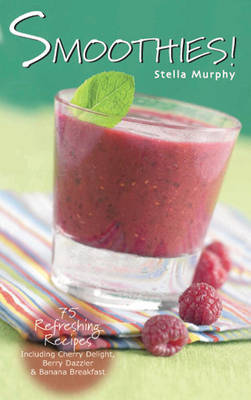 Smoothies! by Stella Murphy image