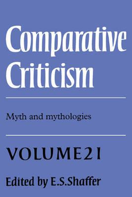 Comparative Criticism: Volume 21, Myth and Mythologies