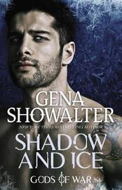 Shadow And Ice by Gena Showalter