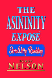 The Asininity Expose by Bobby Nelson image