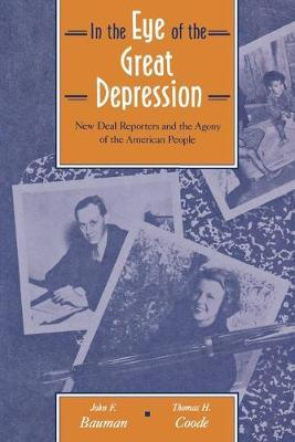 In the Eye of the Great Depression by John Bauman