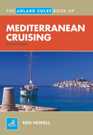 The Adlard Coles Book of Mediterranean Cruising by Rod Heikell image