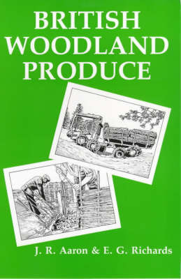 British Woodland Produce by J.R. Aaron