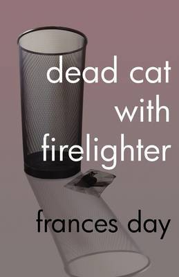 Dead Cat with Firelighter by Frances Day