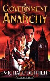 A Government of Anarchy by Michael Dethier image