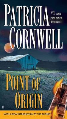 Point of Origin (Kay Scarpetta #9) US Ed. by Patricia Cornwell