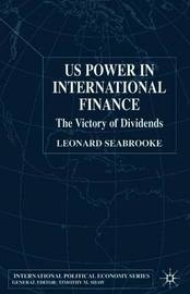 US Power in International Finance by Leonard Seabrooke