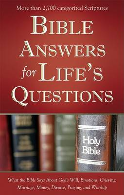 Bible Answers for Life's Questions by Compiled by Barbour Staff