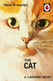 How it Works: The Cat by Jason Hazeley