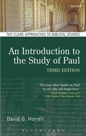 An Introduction to the Study of Paul by David G Horrell