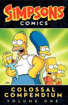 Simpsons Comics Colossal Compendium Volume 1 by Matt Groening