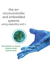 AVR Microcontroller and Embedded Systems by Muhammad Ali Mazidi image