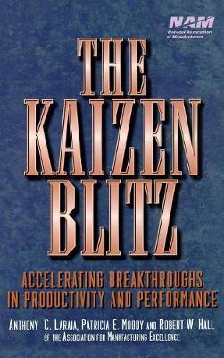 The Kaizen Blitz by Anthony C. Laraia image