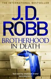 Brotherhood in Death by J.D Robb