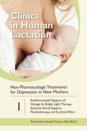 Clinics in Human Lactation: v. 1 by Kathleen Kendall-Tackett