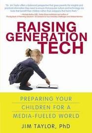 Raising Generation Tech by Jim Taylor