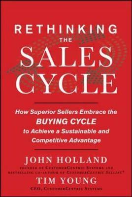 Rethinking the Sales Cycle by Tim Young