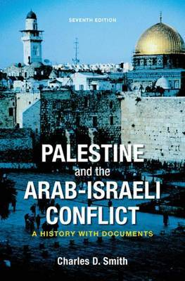 Palestine and the Arab-Israeli Conflict by Charles D Smith image